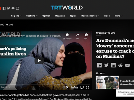"Interview - TRT WORLD: 2020. ""Are Denmark's new 'dowry' concerns an excuse to crack down on Muslims?"