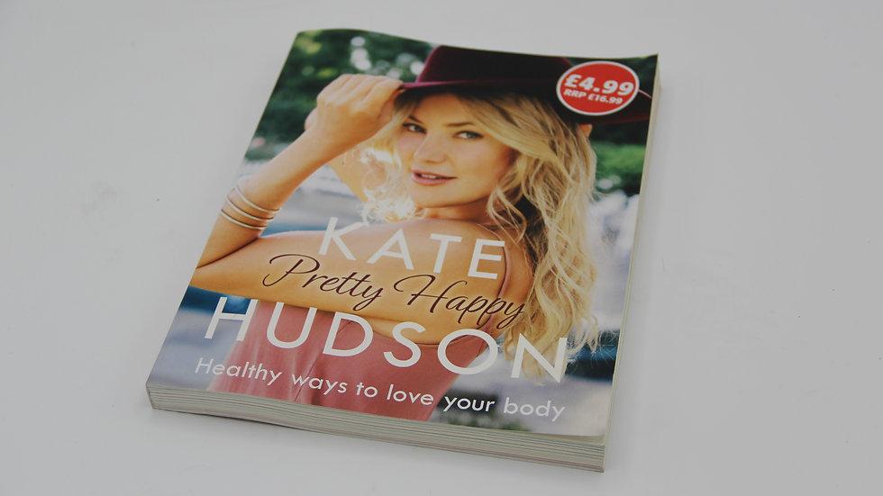 Pretty Happy - Kate Hudson Book