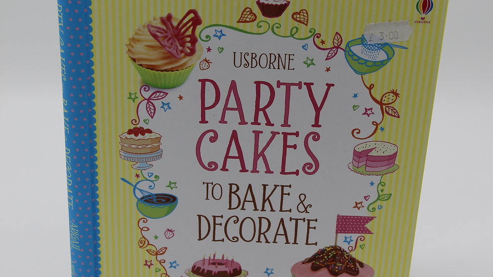 Party Cakes to Bake & Decorate