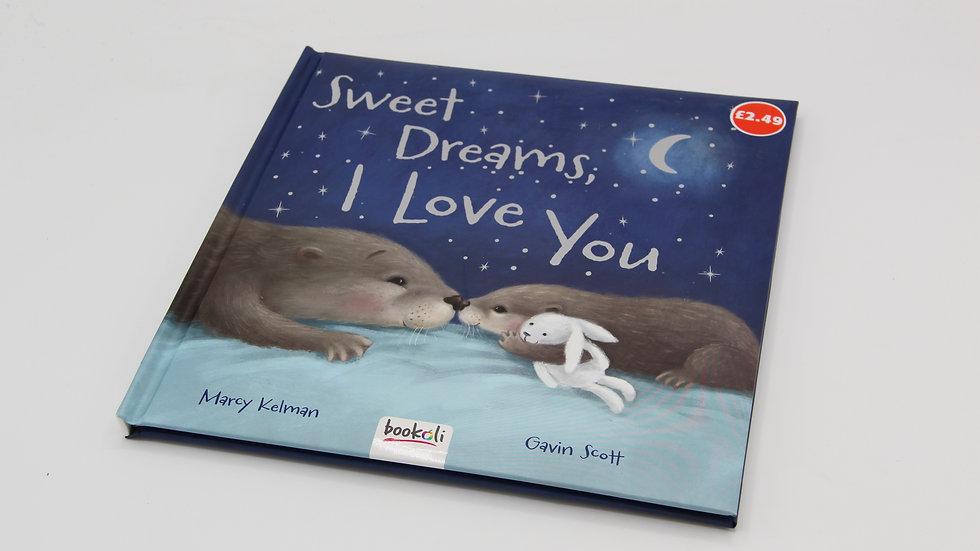 Sweet Dreams, I Love You Book