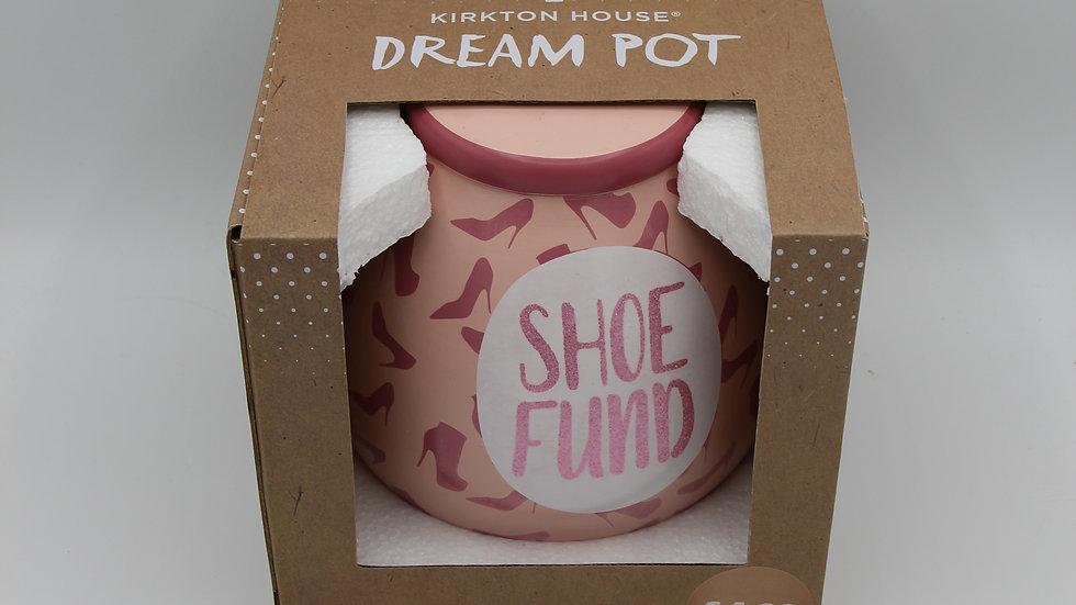 Shoe Fund Dream Pot
