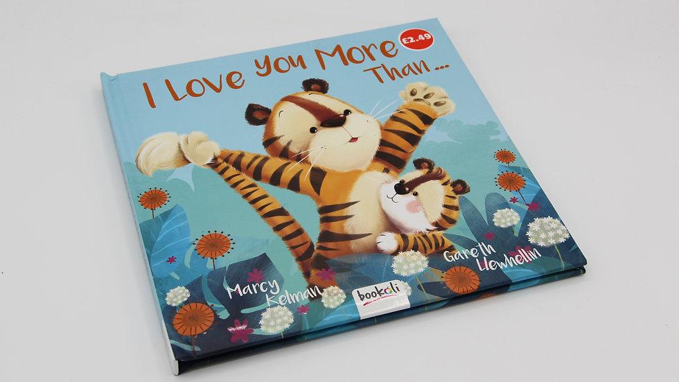 I Love You More Than Book