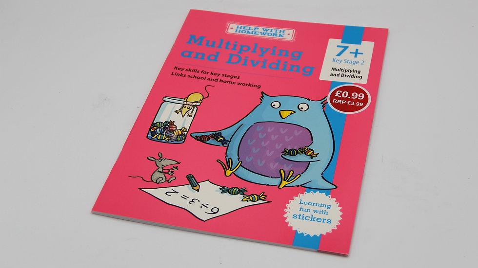 Multiplying & Dividing Workbook 7+