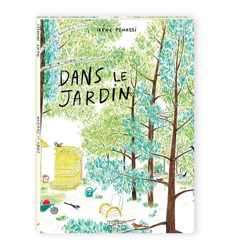 """""""Dans le jardin"""""""