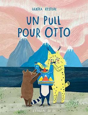 """""""Un pull pour Otto"""""""