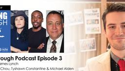 Episode 3: PT NYC 3 w/ Wendy Chou, Tyshawn Constantine and Michael Alden.