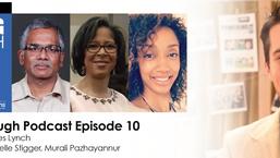 Episode 10: PT BDAI w/ Ann McIntosh, Nichelle Stigger, and Murali Pazhayannur