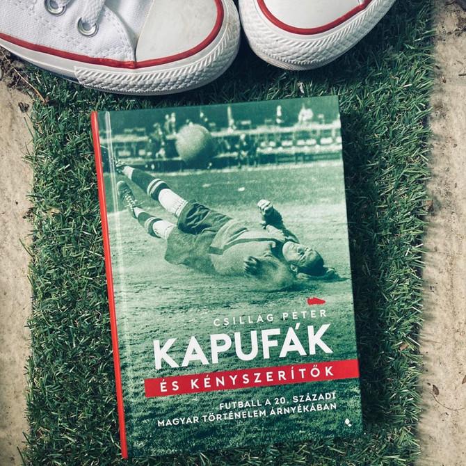 Bödők Gergely ismertetője a Kapufák és kényszerítők című könyvről