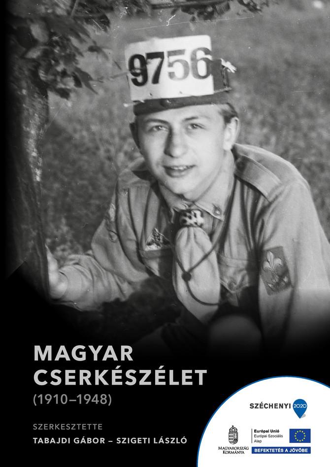 Bajcsi Ildikó: A cserkészet és a csehszlovákiai magyar sarló mozgalom