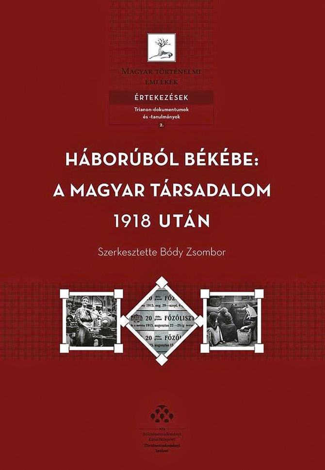 Az átmenet évei. Tanulmányok Trianon gazdaság- és társadalomtörténeti folyamataihoz. Könyvismertetés