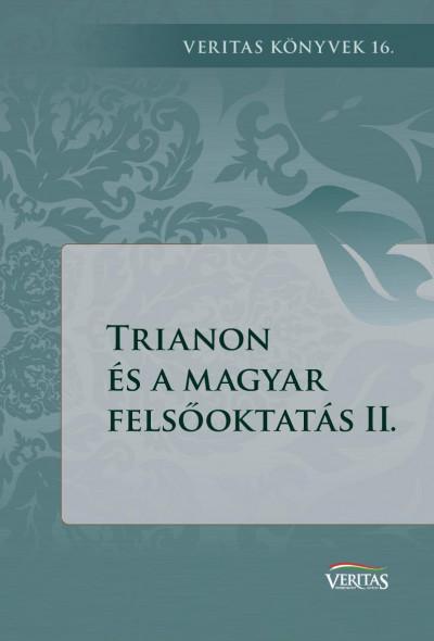 Hiánypótló történeti vizsgálatok Magyarország felsőoktatásának átalakulásához 1918–1920-ban.