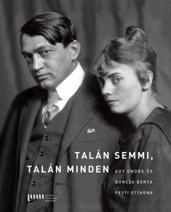 Bödők Gergely könyvajánlója az Ady Endre és Boncza Berta pesti otthona című tanulmánykötetről