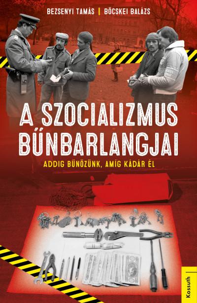 Bödők Gergely könyvismertetője a Szocializmus bűnbarlangjai című kötetről