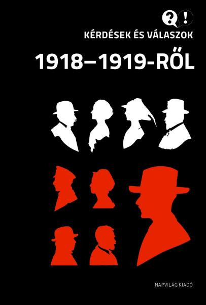 Hozzászólásaink a vörösterror-vitához (Kérdések és válaszok 1918–1919-ről c. könyv)