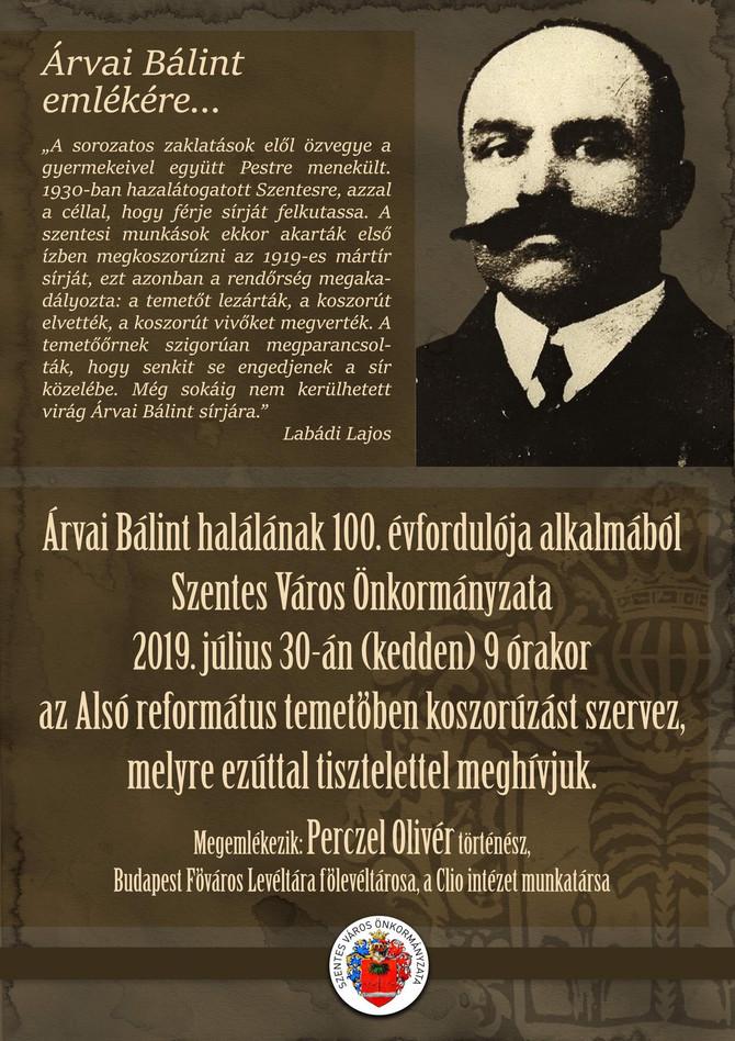 Megemlékezés Árvai Bálint meggyilkolásának 100. évfordulóján, Szentes, július 26.