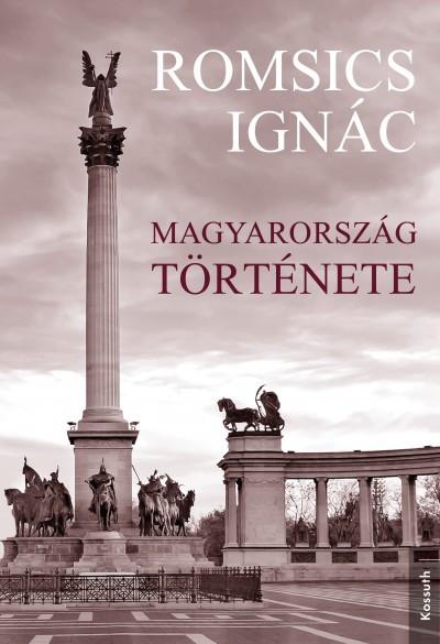 """Minden, ami a """"de"""" előtt van – Romsics Ignác új magyar történeti szintéziséről"""