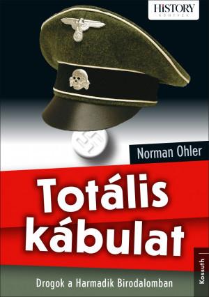 """""""A Führer doppingolása"""" - Drogok a náci Németországban, könyvismertetés"""