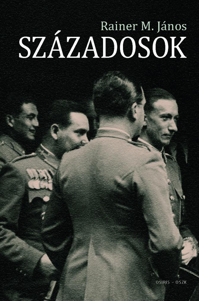 Rainer M. János: Századosok c. könyv (recenzió)