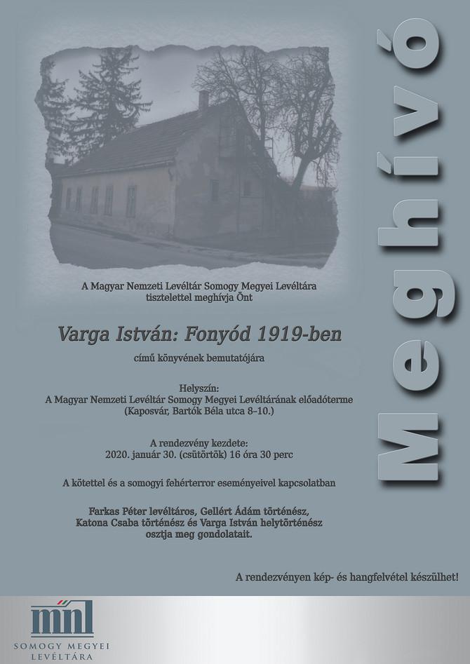 Gellért Ádám: A fehérterror kezdete, 1919. augusztus. Kaposvár, Somogy Megyei Levéltár, január 30.