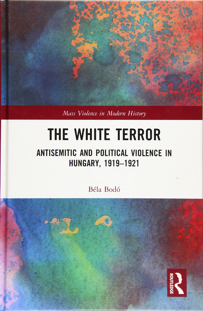 Gellért Ádám könyvismertetése Bodó Béla fehérterrorról szóló monográfiájáról