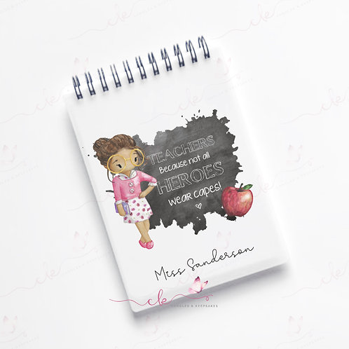Personalised Teacher Notebook A6 Female. Teachers are heroes gift.