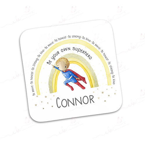 Personalised Coaster - Be Your Own Hero - Male Design