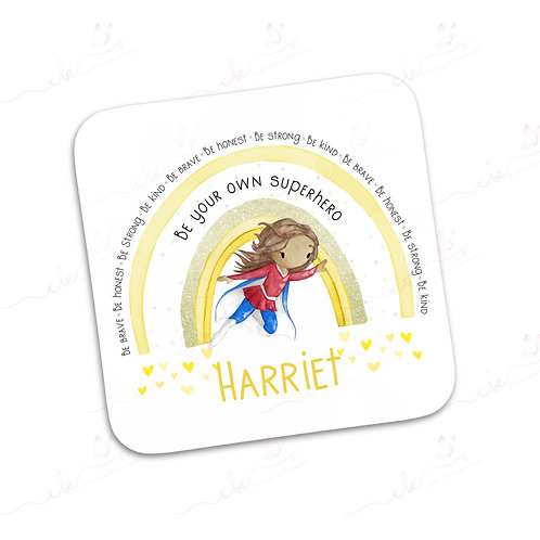 Personalised Coaster - Be Your Own Hero - Female Design