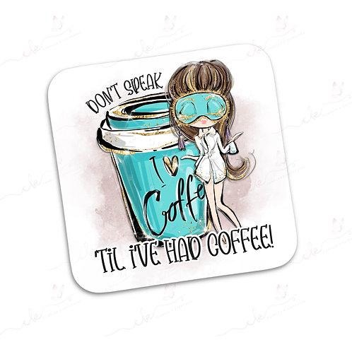Coaster - Don't Speak 'Til I've Had Coffee