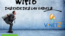 WiFi6 - Das Ende des LAN Kabels?