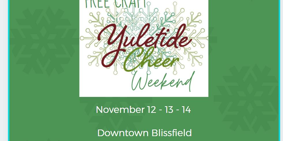Yuletide Cheer Weekend in Blissfield