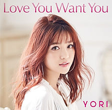 YORI  LOVE YOU WANT YOU   RESONANCE-T 高田耕至