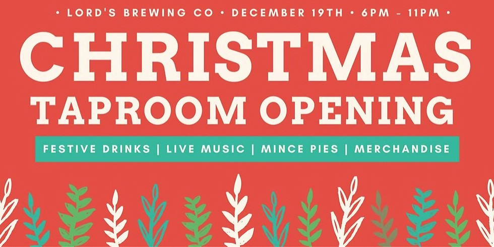 Christmas Taproom Opening