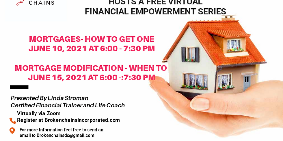 Financial Empowerment Series - Mortgage Modifications - June 15th 6:00 PM