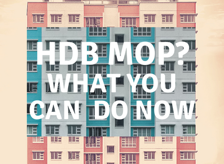 What Should You Do When Your HDB reaches MOP?