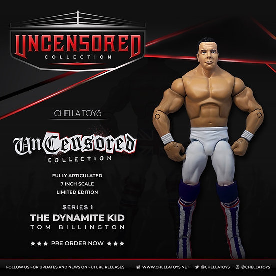 Uncensored Collection Dynamite Kid Pre Order