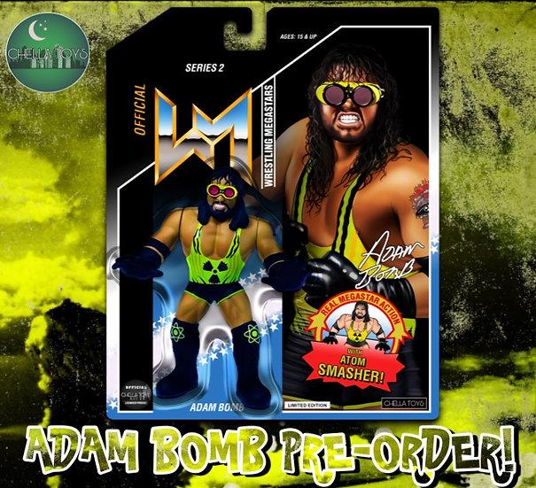 Adam Bomb Pre-Order!