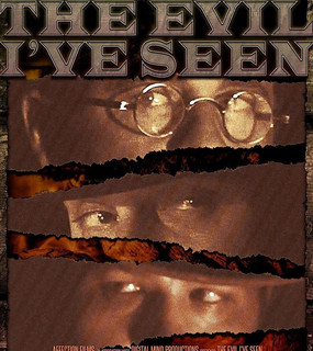 The Evil Ive Seen Poster.jpg