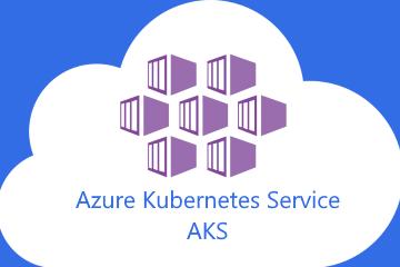 Microsoft Azure Kubernetes Service
