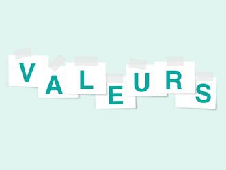 Donner de la valeur à nos valeurs