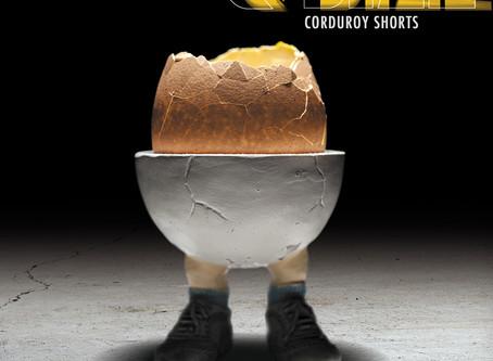 "Grab the new Album ""Corduroy Shorts """