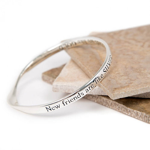 """""""New Friends are Like"""" Silver Bangle"""