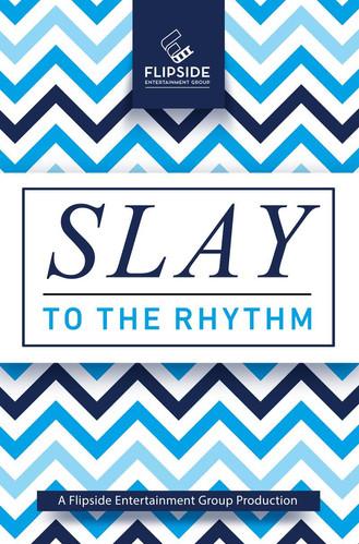 Slay To The Rhythm
