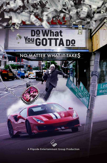 Do_What_You_Gotta_Do_Poster.jpg