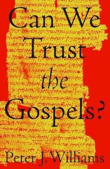 Can We Trust the Gospels.jpg