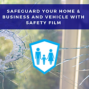 Safeguard your home or business with safety FILM (2).png