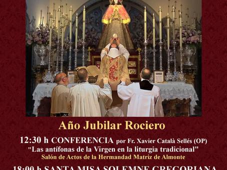 Año Jubilar Rociero: IV Encuentro Summorum Pontificum Andalucía y Peregrinación desde Toledo