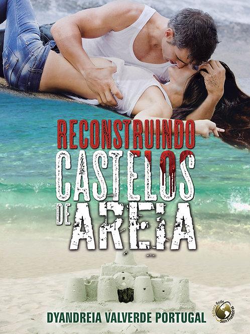 Reconstruindo Castelos de Areia