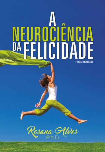 capa-lv-a-neurociencia-da-felicidade-fin