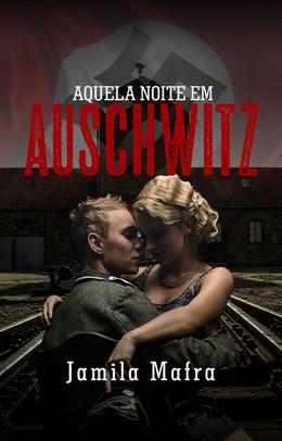 Capa do e-book Aquela Noite em Auschwitz