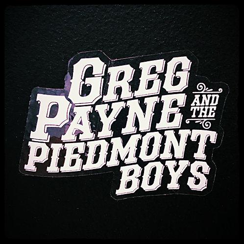 Greg Payne & The Piedmont Boys Sticker